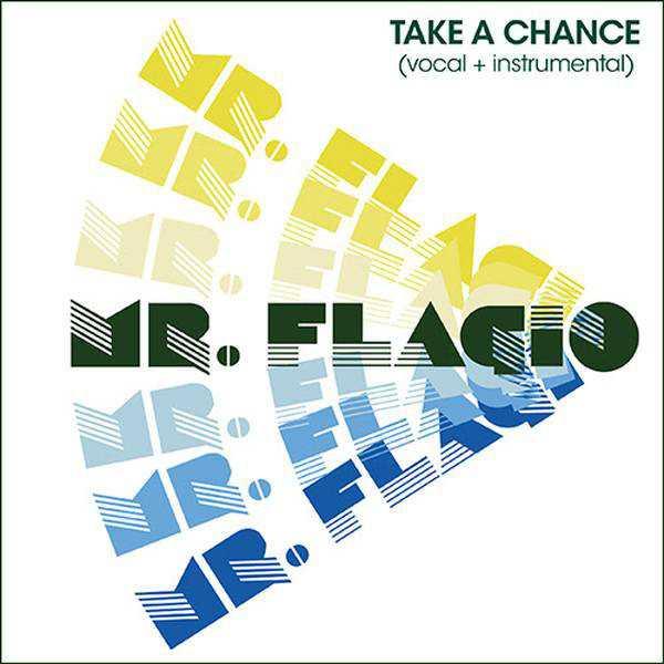 Mr. Flagio – Take A Chance