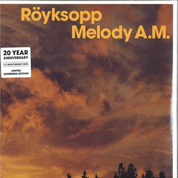 Röyksopp – Melody A.M.